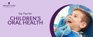 Top Tips for Children's Oral Health